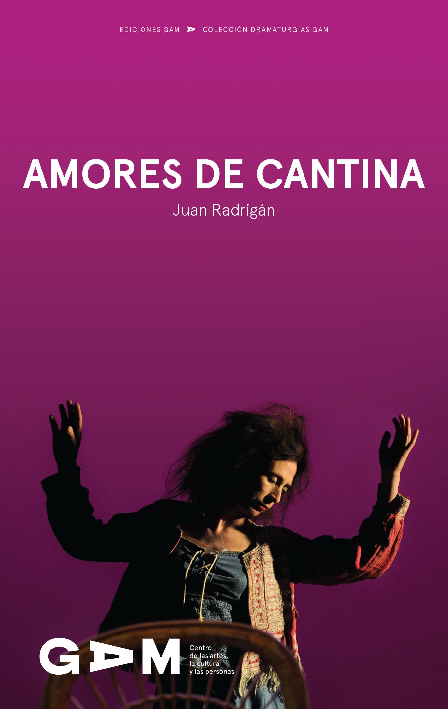 Descarga aquí la versión digital de Amores de cantina, de Juan Radrigán